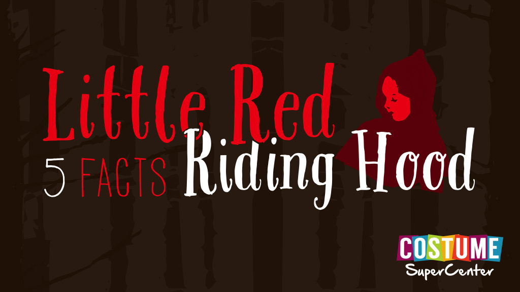 Little Red Riding Hood Facts