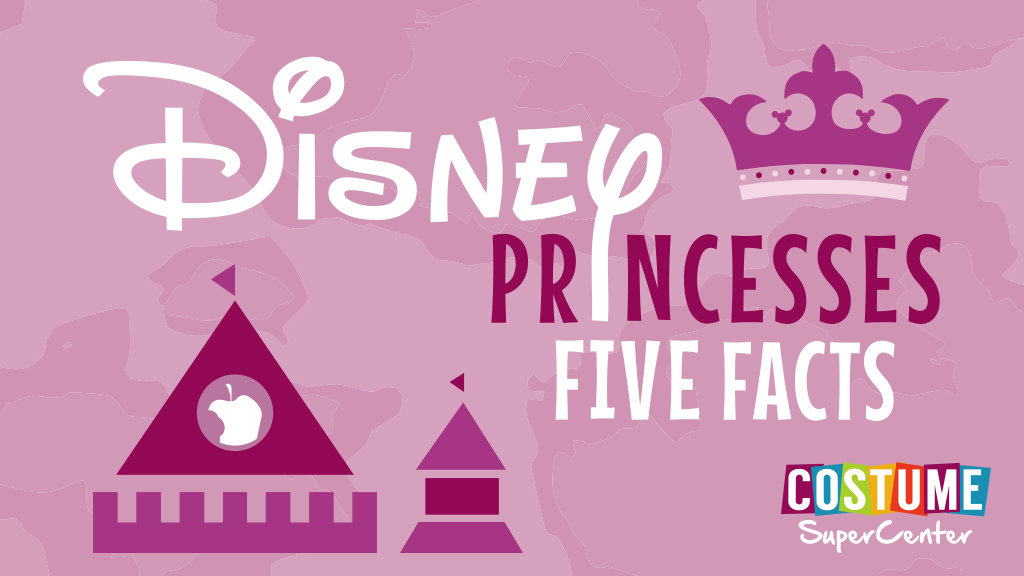 Disney Princesses Five Facts