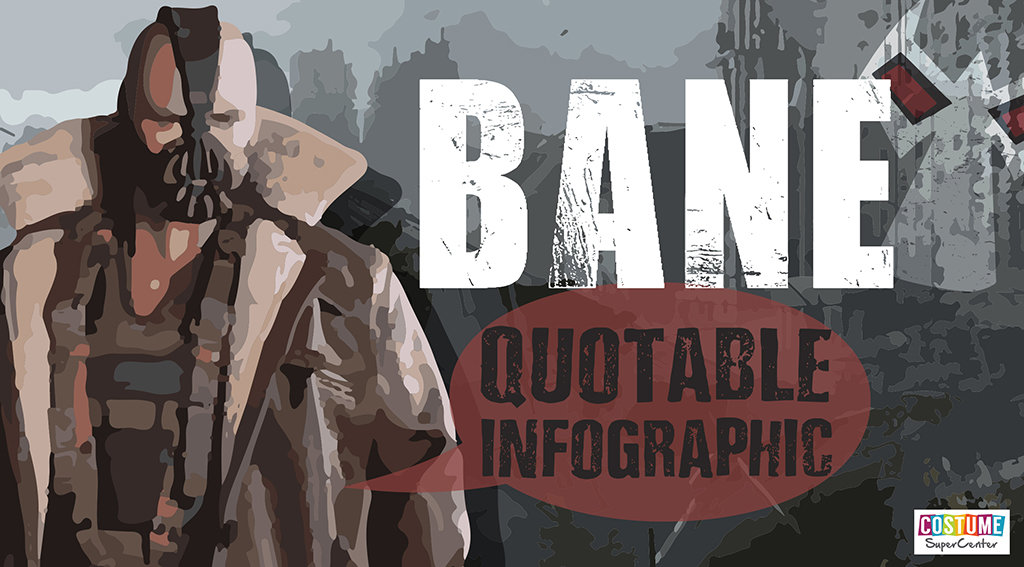 Bane Quotable Infographic