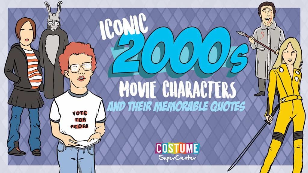 00s Movie Character Quotes
